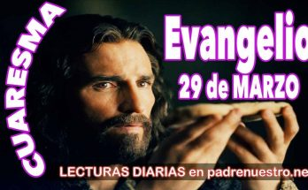 Evangelio del día 29 de marzo