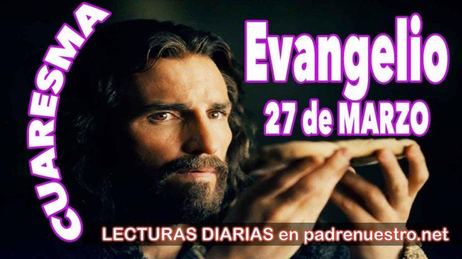 Evangelio del día 27 de marzo