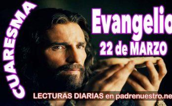 Evangelio del día 22 de marzo