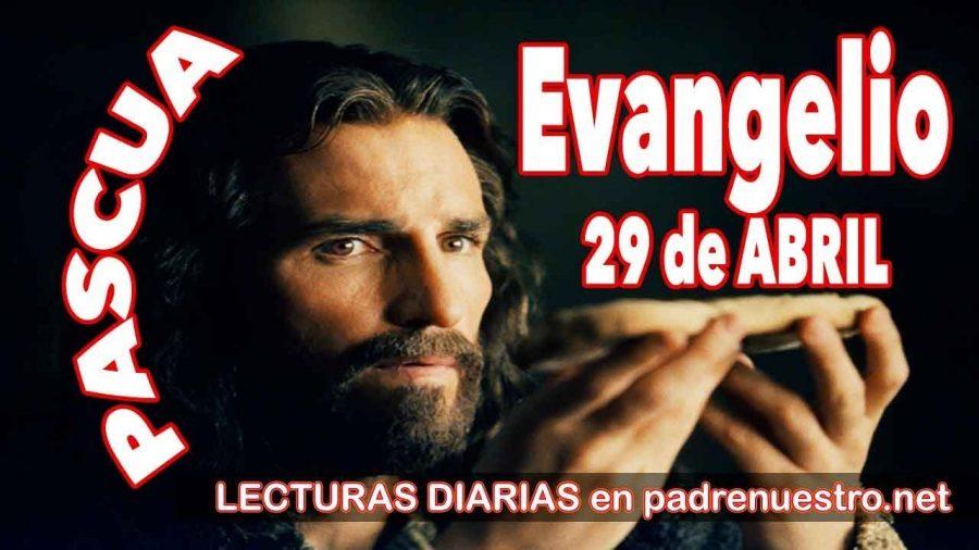 Evangelio del día 29 de abril