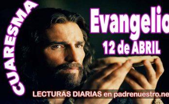 Evangelio del día 12 de abril