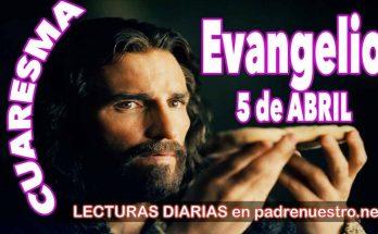 Evangelio del día 5 de abril