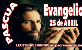Evangelio del día 25 de abril
