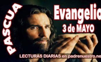 Evangelio del día 3 de mayo