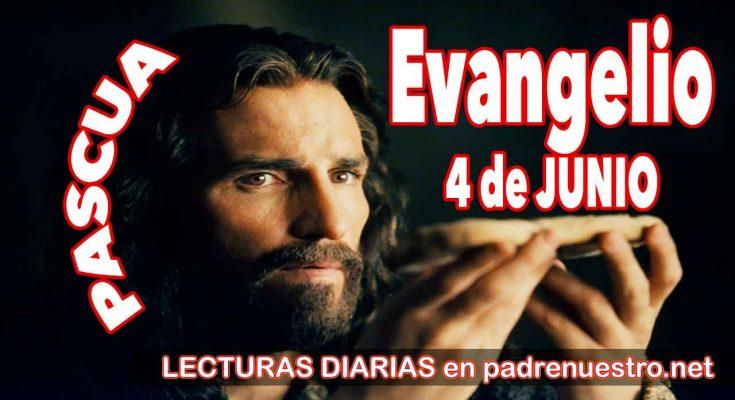 Evangelio del día 4 de junio