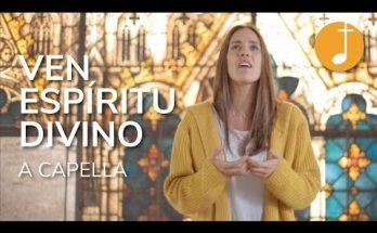 Espíritu Santo | Ven, Espíritu Divino | Música Católica