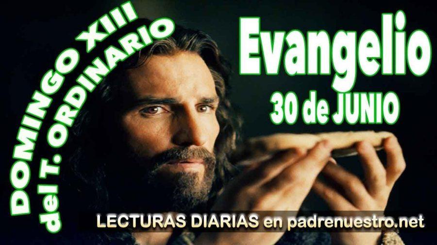 Evangelio del Domingo XIII Tiempo Ordinario Ciclo C