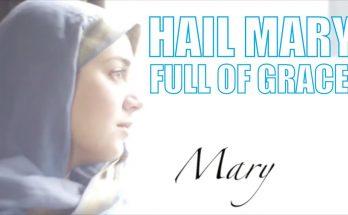 Hail Mary - Dios te Salve María en inglés
