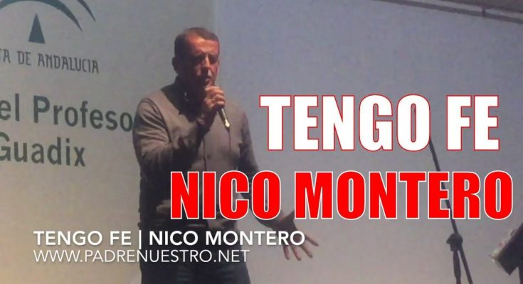 Tengo Fe | Nico Montero