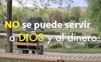 No podemos servir a Dios y al dinero | REFLEXIONES CRISTIANAS