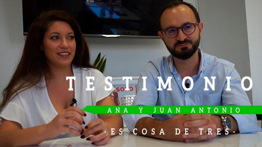 Testimonio de Ana y Juan Antonio