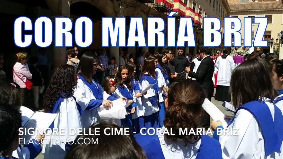 Signore delle cime | Coral pueri cantores María Briz