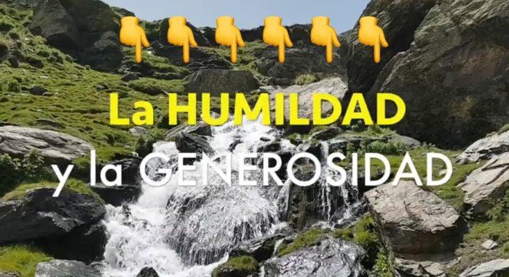 La HUMILDAD y la GENEROSIDAD | Reflexiones cristianas