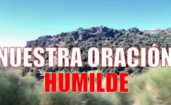 Nuestra ORACIÓN HUMILDE