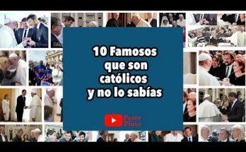 10 famosos que son católicos y no lo sabías