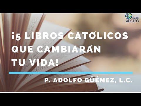 5 libros católicos que cambiarán tu vida
