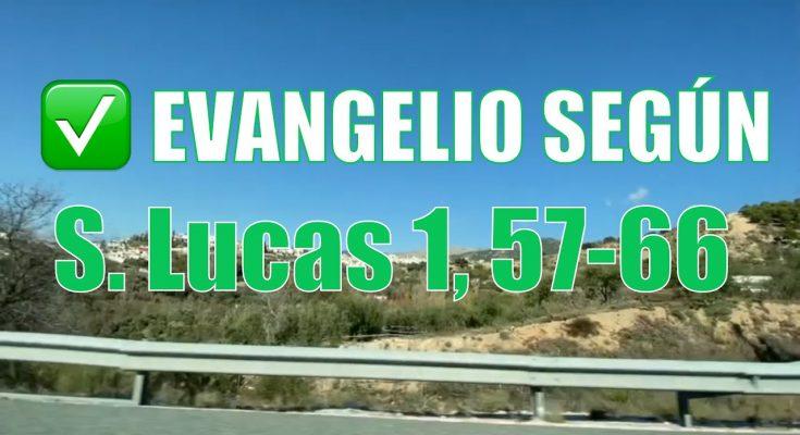 Evangelio según San Lucas 1,57-66