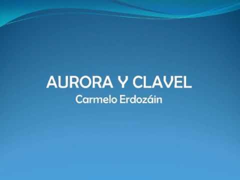 Villancico: Aurora y Clavel - Carmelo Erdozáin