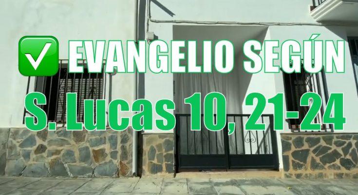 Evangelio según San Lucas 10,21-24