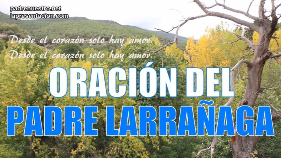 Oración del Padre Larrañaga