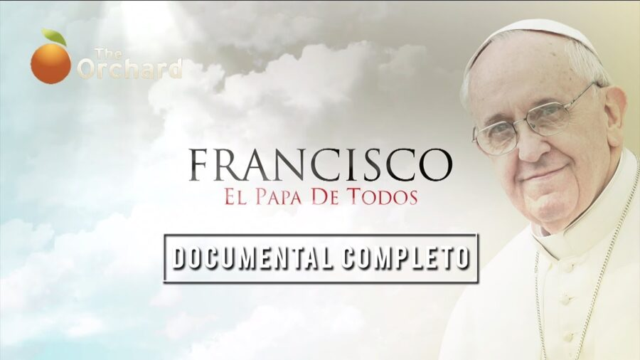 Documental del Papa Francisco