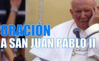 Oración para implorar favores por intercesión de San Juan Pablo II