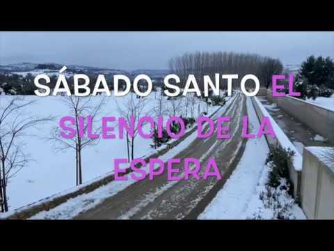 Sábado Santo | Camino de Semana Santa del Padre Guillermo Serra