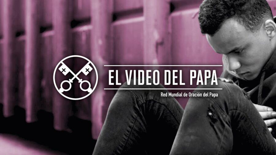 El vídeo del Papa Francisco por la liberación de las adicciones