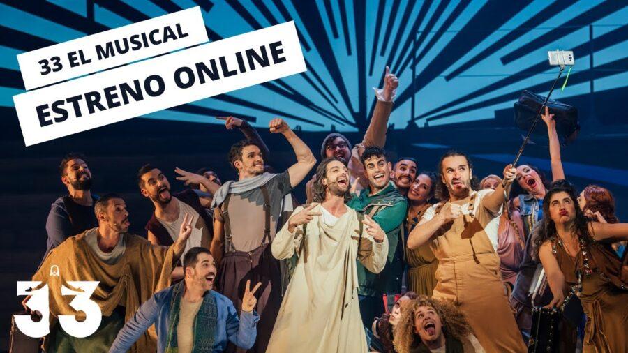 33 el musical del mayor influencer de la historia gratis esta Semana Santa