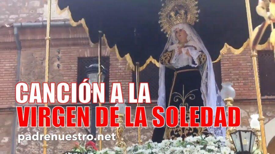 Canción a la Virgen de la Soledad