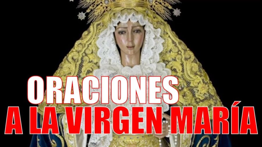 Oraciones a la VIRGEN MARÍA para el MES de MAYO