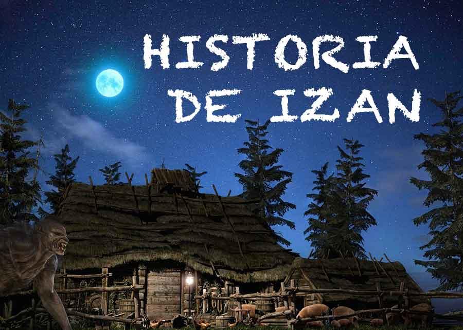 Historia de Izan