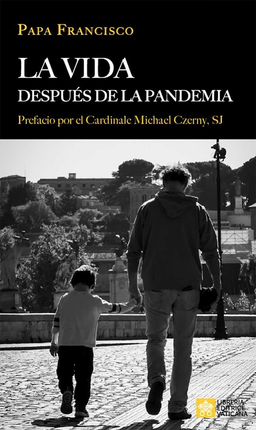 Libro La vida después de la pandemia | Papa Francisco