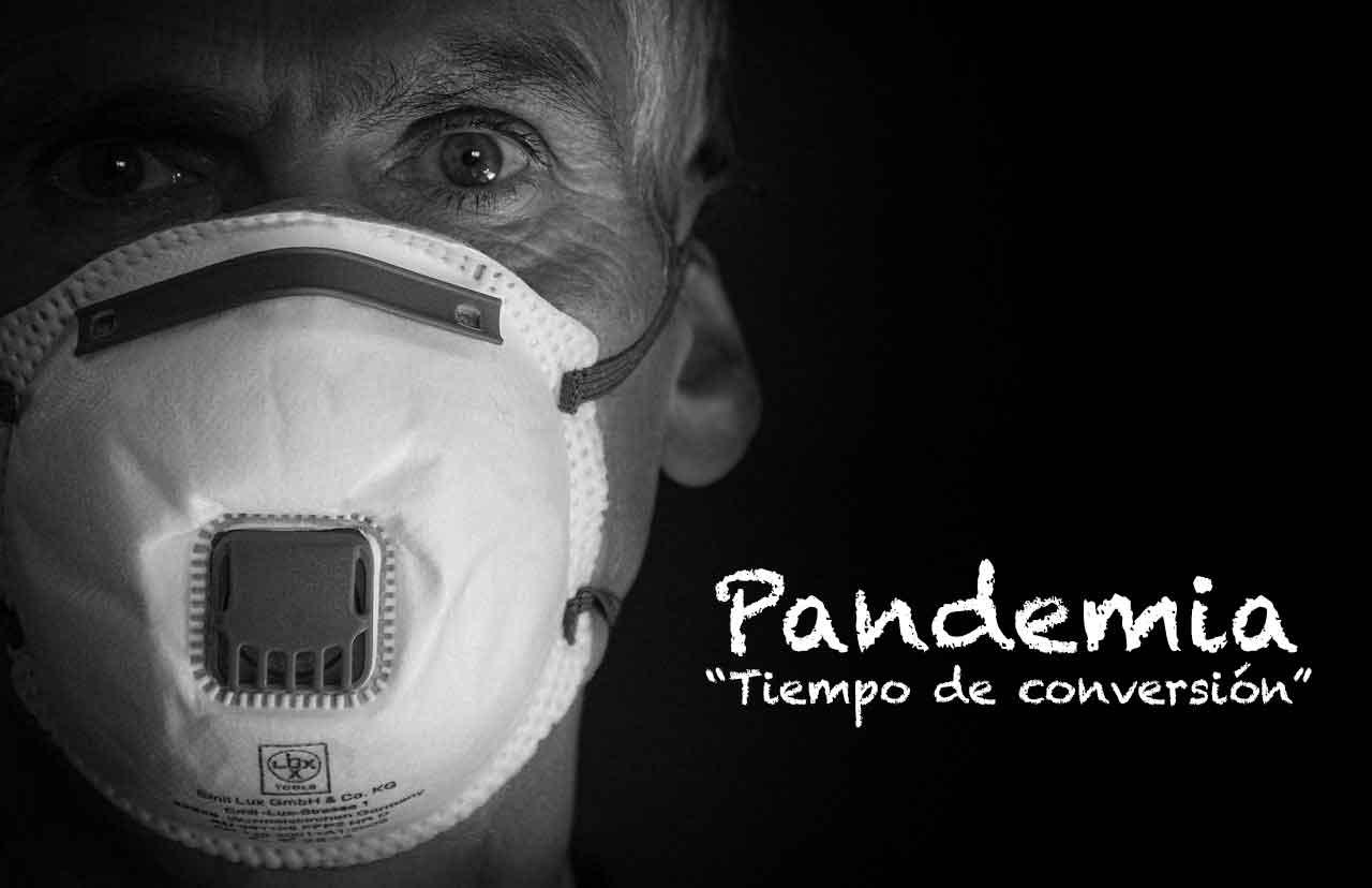 Pandemia tiempo de conversión