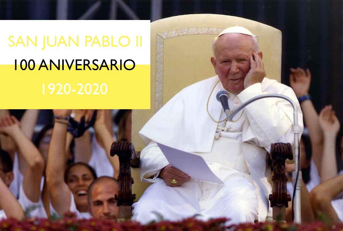 SAN JUAN PABLO II - 100 aniversario