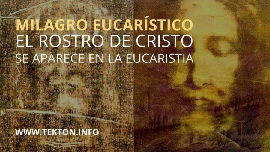 El rostro de CRISTO se aparece en la eucaristía