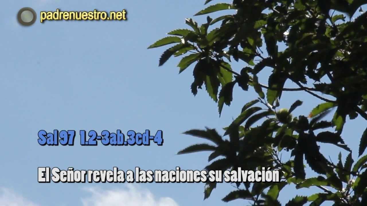 Salmo 97 - El Señor revela a las naciones su salvación