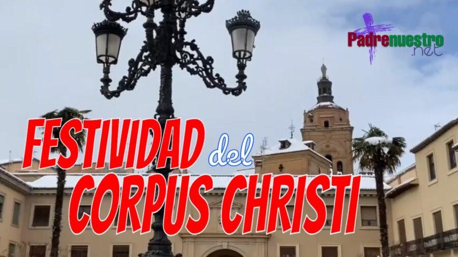 Comulgar para vivir como Jesús - Corpus Christi