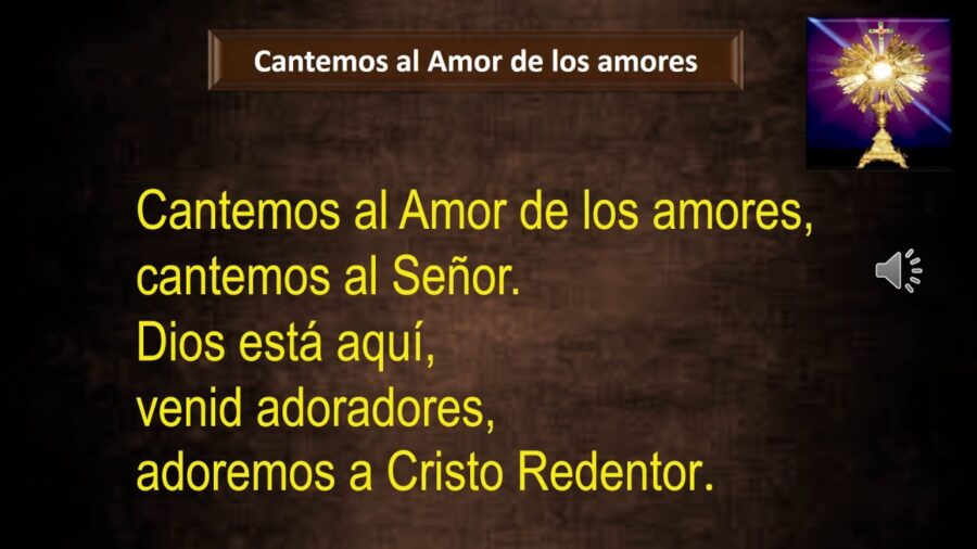 Cantemos al amor de los amores - Cantos para la eucaristía [Vídeo]