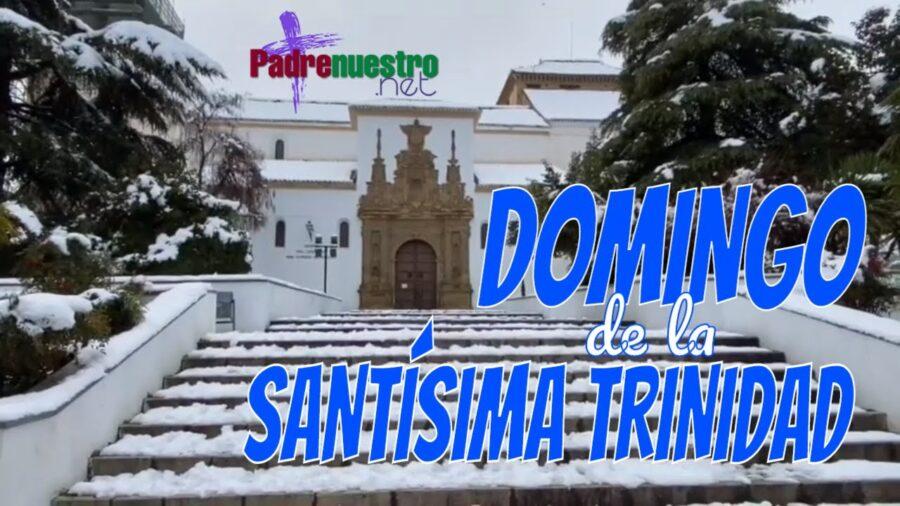 Domingo de la Santísima Trinidad [Vídeo]