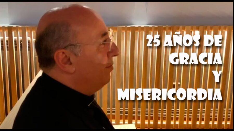 25 años de GRACIA y MISERICORDIA | Obispo de Guadix