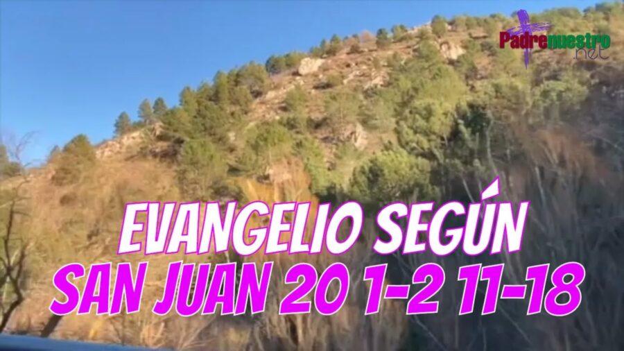 Juan 20 1-2 11-18