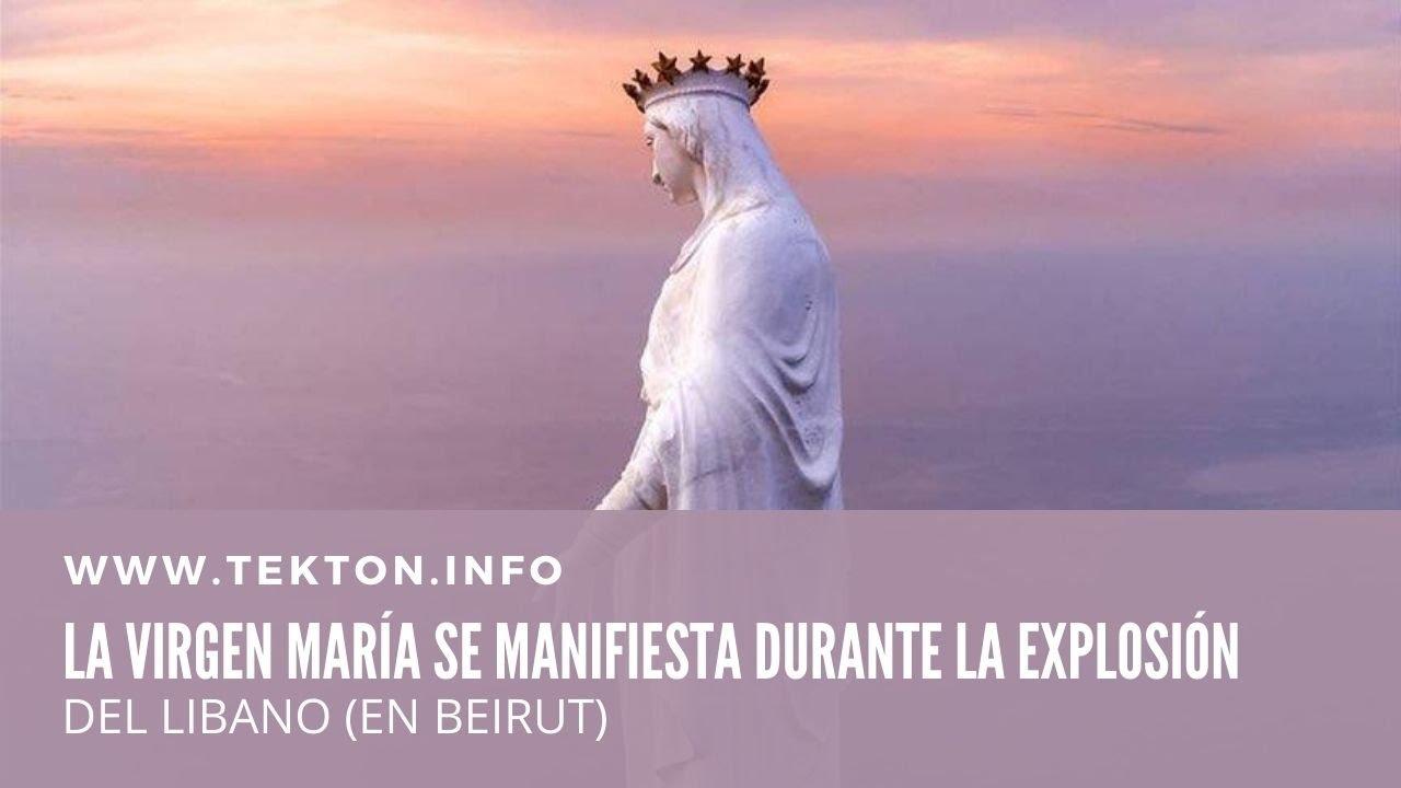La Virgen María se manifiesta durante la explosión en Beirut - Líbano