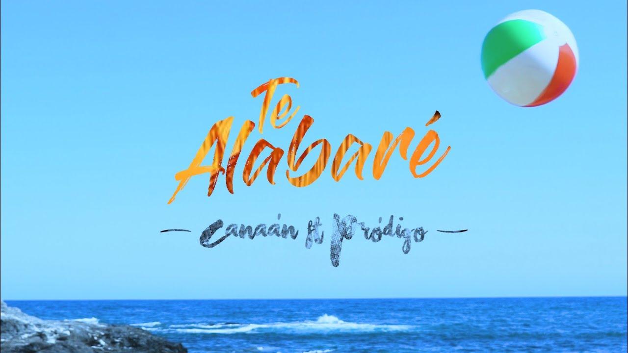TE ALABARÉ | Canaán música católica