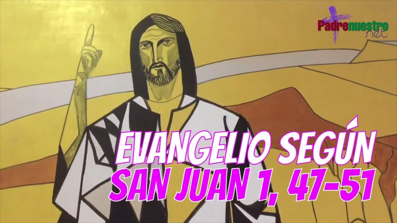 Juan 1, 47-51