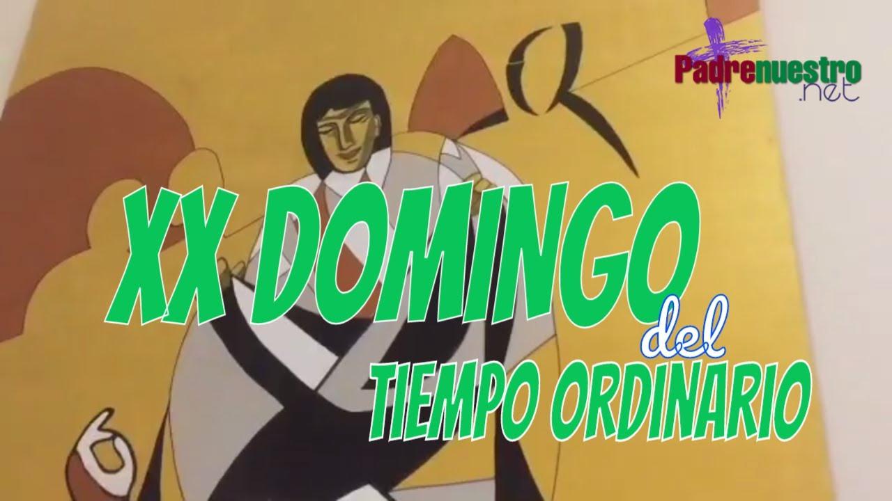 XX Domingo del Tiempo ordinario