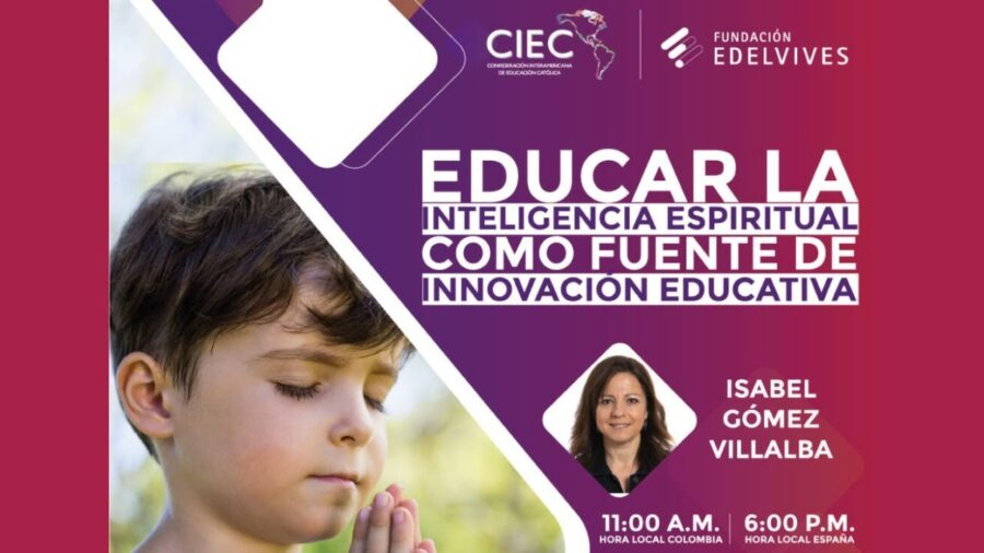 Educar la INTELIGENCIA ESPIRITUAL como fuente de INNOVACIÓN EDUCATIVA