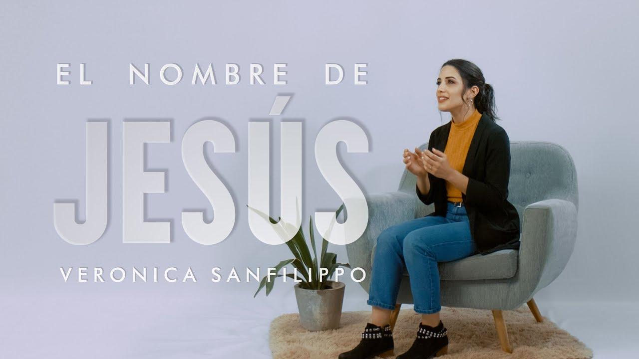 Verónica Sanfilippo - El Nombre de Jesús