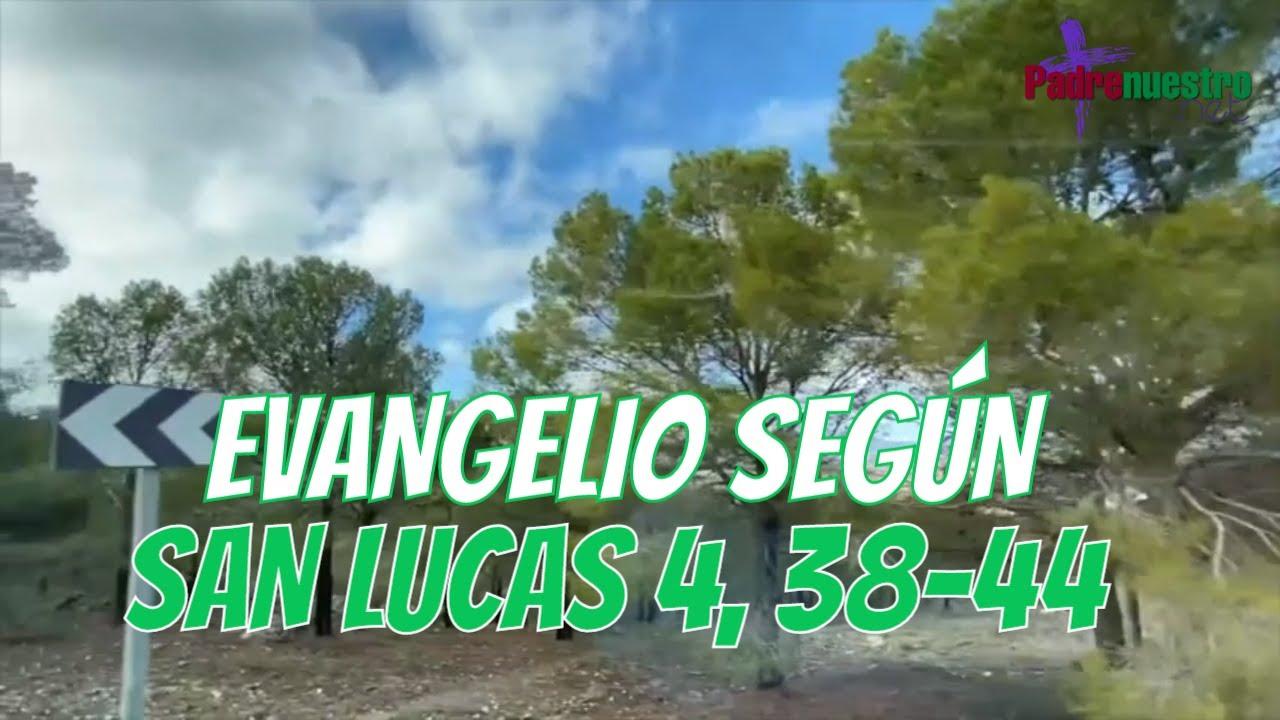 Lucas 4 38-44