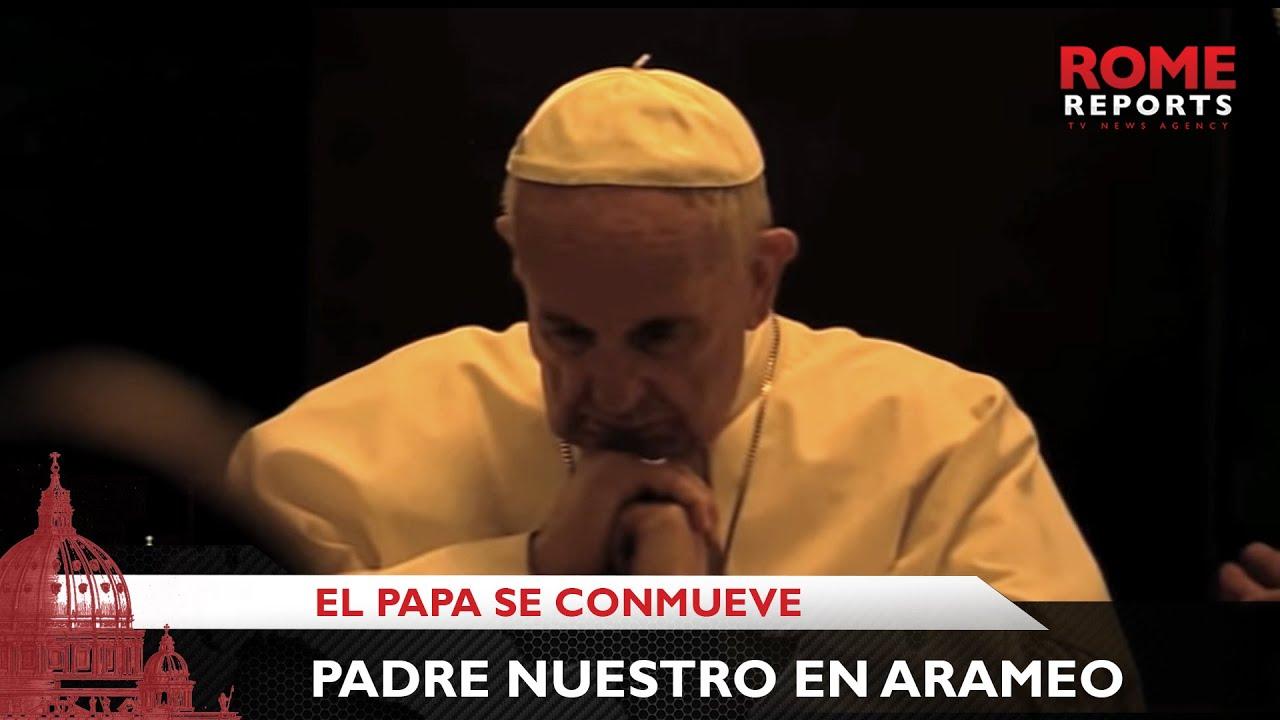 El canto del padrenuestro en arameo que emociono al Papa Francisco